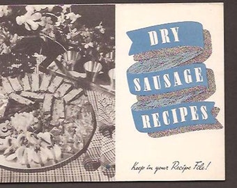 Dry Sausage Recipes - Swift's Brookfield Butter, Eggs and Cheese - Vintage Recipe and Illustrated Advertising Booklet - Swift and Company