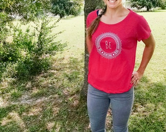 SALE** Be True, Be Intentional, Be Present, Inspirational Tshirt, Yoga apparel, Affirmations, Mindful Clothing, workout