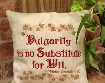 Downton Abbey Quote embroidered pillow