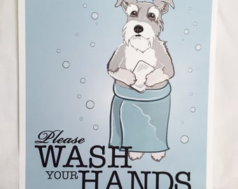 Wash Your Hands Schnauzer - Light Gray - 8x10 Eco-friendly Print