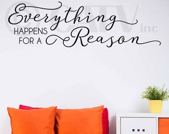 Everything Happens For A Reason vinyl lettering art decal wall sticker