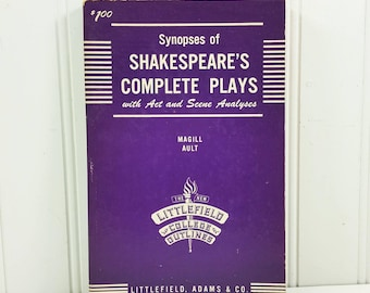 Synopses of Shakespeare's Complete Plays with Act and Scene Analyses, 1952 Littlefield College Outlines