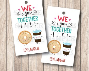 10 We Go Together Like Tags, Donuts & Coffee Tags, Personalized Valentine Tags . 2 x 3.5 inches