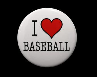 I Love Baseball - Pinback Button Badge 1 1/2 inch 1.5 - Keychain Magnet or Flatback - Heart Sports