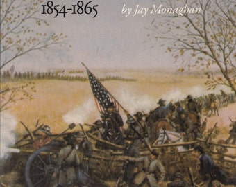 Civil War on the Western Border 1854-1865 by Jay Monaghan 1984 1st Phase of Civil War