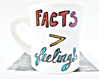 Facts > Feelings, Funny Coffee Mugs for Teachers, Funny Science Gift, chemistry, biology, physics, atheist, statement mug, Personalized