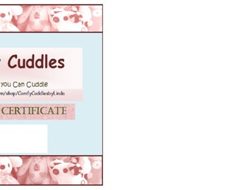 Gift Certificate Comfy Cuddles by Linda