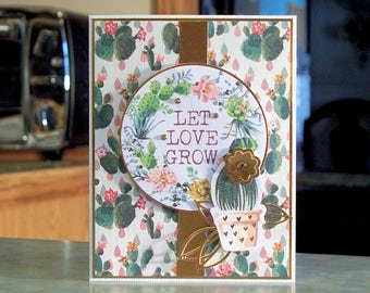 Handmade Greeting Card - LET LOVE GROW - Flowering Cactus Theme with Copper Foil