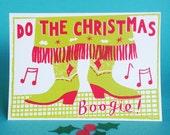 Christmas Boogie Screen Printed Christmas Card