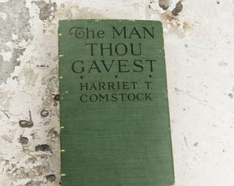 1917 MAN THOU GAVEST Vintage Lined Notebook Journal