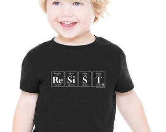 RESIST Toddler Tee by Periodically Inspired - Periodic Table & Trump-inspired Kids T-Shirt (Black) - Science Matters! Protect Our Kids!