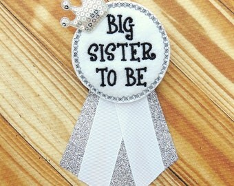 Sister to be corsage - Big sister corsage  - Baby shower corsage - Big sister to be pin - Big sister baby shower gift - Big sister gift