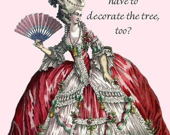 Christmas. Christmas Tree. Decorations. Marie Antoinette. Marie Antoinette Dress. Red. Green. Pink. Card. Postcard. Marie Antoinette Card.
