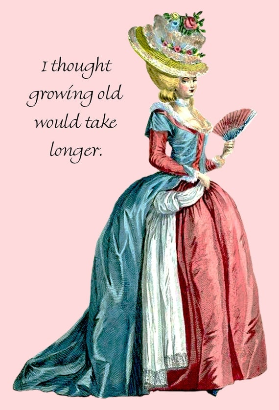 Growing Old With Me. Grow Old. Truisms. Marie Antoinette Card. Postcards. Marie Antoinette dress. High Hair. Free Shipping.