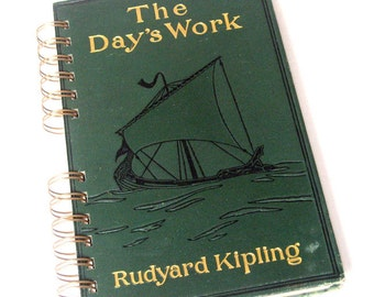 1911 THE DAYS WORK Handmade Journal Vintage Upcycled Book Vintage Rudyard Kipling Notebook
