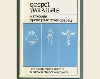 Gospel Parallels - a Synopsis of the First Three Gospels, by Throckmorton, New Testament Studies, Protestant Christian Bible Vintage Book