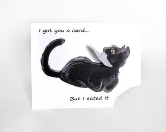 Funny Card, Black Cat Greeting Card, Blank Card, Pet Art, Custom Card, Personalized Card, Happy Birthday, Valentines Day, Anniversary Card
