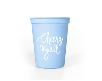 Placid Blue with White Ink Plastic Cups - Cheers Y'all Party Cups - Baby Shower Cups - 16 oz. Stadium Cups - Cheers Ya'll