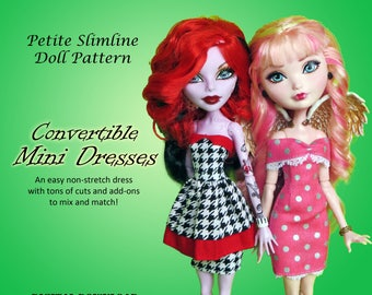 Convertible mini dresses sewing clothes pattern for Petite Slimline Fashion Dolls: Monster High, Ever After High, Dal, DC Super Hero Girls