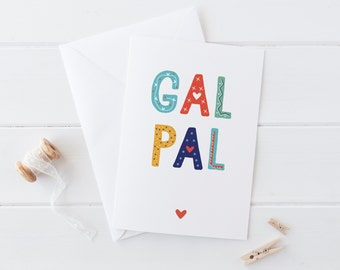 Gal Pal Friendship Card - best friend card - card for girl friend - girl gang card - galentine - friend valentine - parks and recreation