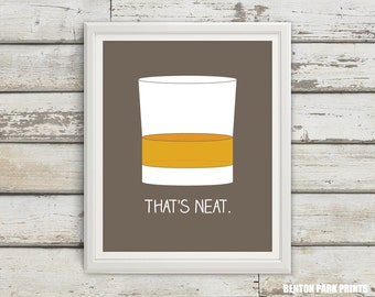 That's Neat, Scotch Gift, Scotch Print, Husband Gift, Boyfriend Gift, Home Bar Art, Cocktail Poster, Alcohol Art, Man Cave Decor, Scotch