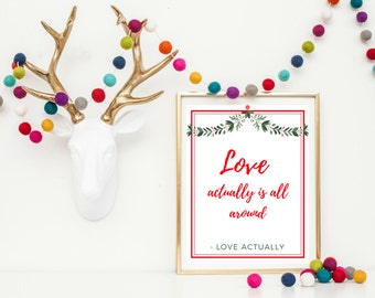 Christmas Wall Art Printable - Love Actually Printable - Christmas Printable - Love Actually Quote - Christmas Movie Quote