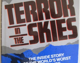 Terror in the Skies -The Inside Story of The World's Worst Air Crashes by David Grayson 1988 hardcover