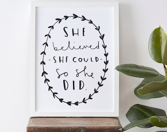 "8x10"" She believed she could so she did quote print - typography poster - Motivational Typography Print - gift for her"