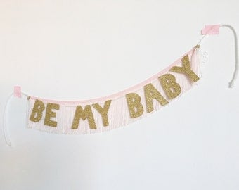 Original Be My Baby Glittering Fringe Banner | party banner, proposal banner, fringe wall hanging, baby nursery banner, glitter wall art