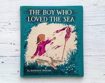 The Boy Who Loved The Sea Book . 1961 . Barbara Wersba . Margot Tomes . Coward-McCann . Hardcover Book . 1960s Children's Book . Kid's Story