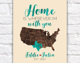 Home is wherever Im with you MAP, Anniversary Gifts for Men, Brown and Turquoise, Map Poster Art, Large Map, Long Distance Boyfriend | WF417