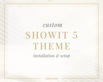 Custom Showit 5 Template Installation and Setup - Showit Style Group Installation - Photography Website Design - Showit Website