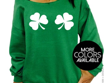 St Patrick's Day, Clover Chest, Clover Sweatshirt, Irish,Slouchy Sweatshirt,St Patty's Day,Green Sweatshirt,Womens Clothing,Off the Shoulder