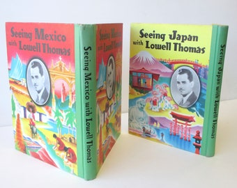 1930s Vintage Children's Travel Books: Seeing Mexico with Lowell Thomas & Seeing Japan with Lowell Thomas