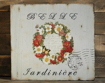 Belle Jardiniere wooden sign French country decor French signs Garden art Garden sign French Garden Wooden Sign
