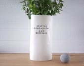 Scatter Compassion Sow Kindness Ceramic Vase. Flower Vessel.