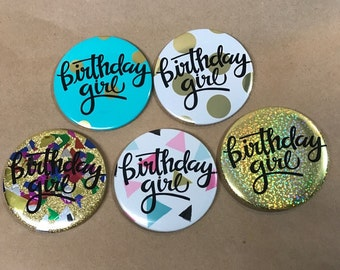 Gold Foil Birthday Girl Button or Magnet