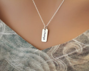 Sterling Silver Change Word Necklace, Change Word Necklace, Change Necklace, Change Word Charm Necklace, Time for a Change Necklace