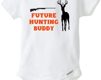 Future Hunting Buddy Funny Baby Onesie Boy Girl Clothes by Blakenreag