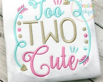 Too Two Cute Second Digital Machine Embroidery Design 4 sizes, 2nd Birthday embroidery, second birthday applique, 2nd birthday applique