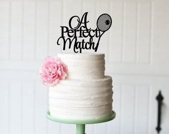 Tennis Wedding Cake Topper - Tennis Wedding Decor - A Perfect Match Cake Topper
