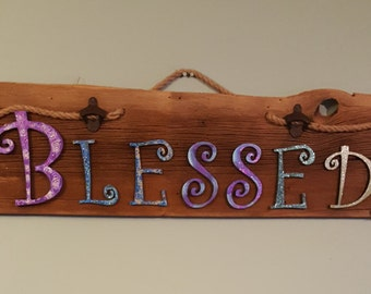 Hand painted BLESSED sign on old barnwood