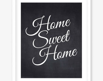 Home sweet home chalkboard printable art - chalkboard print - home printable - chalkboard art - rustic print - home art - DIGITAL DOWNLOAD