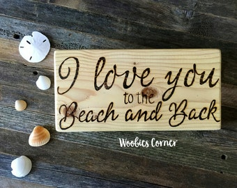 i love you to the beach and back beach wedding sign beach wedding decor
