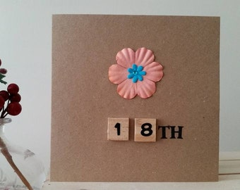 18th Birthday Card for Her / Happy Eighteenth Birthday / 3D Card / Special Handmade Birthday Card 18th with Flowers