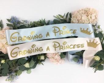Growing A Princess Sash - Growing a Prince Sash - Baby Shower Favor - Princess Themed - Baby Gender Reveal - Baby Shower Sash - New Mom Sash