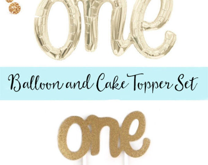 ONE script balloon and Cake Topper Set, First Birthday Balloon, Number One Balloon and Number Once Cake Topper
