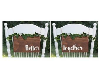 SET OF 2, Better Together Signs, Rustic Mr Mrs Sign, Wood Mr Mrs, Wedding Chair Signs,  Rustic Wedding Chair Signs, Boho Wedding Chair Signs