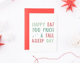 Funny Christmas Card, Eat Too Much And Fall Asleep Day, Food Christmas Card, Funny Christmas Card Her, Card For Him, Christmas Card Friend