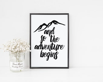 "PRINTABLE Art ""And So The Adventure Begins"" Typography Art Print Travel Print Travel Map Map Print Map Art Home Decor Black and White"